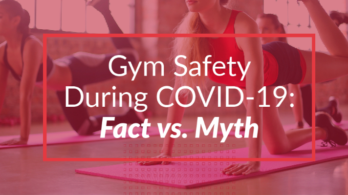 Gym Safety During COVID-19